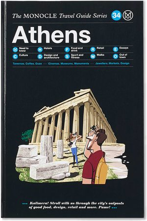 Publications The Monocle Travel Guide: Athens